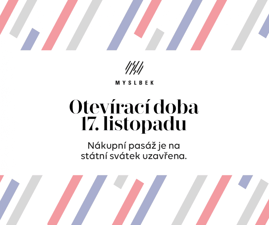 We will also celebrate public holiday November 17 with a day off in Myslbek
